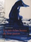 Daniel Leuwers - Les très riches heures du livre pauvre.