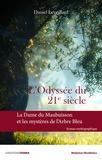 Daniel Leveillard - L'odyssée du 21e siècle - La dame du Maubuisson et les mystères de l'Arbre Bleu.