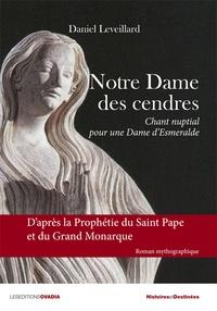 Notre-Dame des cendres - Chant nuptial pour une Dame Esmeralde.pdf