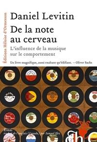 Daniel Levitin - De la note au cerveau - L'influence de la musique sur le comportement.