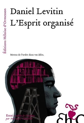 L'Esprit organisé