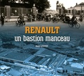 Daniel Levoyer - Renault, un bastion manceau.