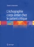 Daniel Lichtenstein - L'échographie corps entier chez le patient critique.