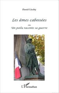 Histoiresdenlire.be Les âmes cabossées ou Un poilu raconte sa guerre Image
