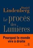 Daniel Lindenberg - Le procès des Lumières - Essai sur la mondialisation des idées.
