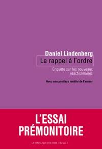 Daniel Lindenberg - Le rappel à l'ordre - Enquête sur les nouveaux réactionnaires.