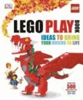 Daniel Lipkowitz et Gregory Farshtey - Lego Play Book: Ideas to Bring Your Bricks to Life.