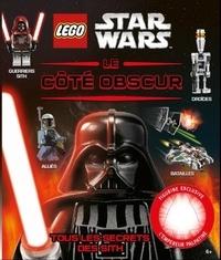 Daniel Lipkowitz - Lego Star Wars : Le côté obscur - Avec une figurine exclusive de l'empereur Palpatine.