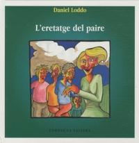 Daniel Loddo - L'eretatge del paire. 1 CD audio