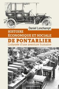 Daniel Longchampt - Histoire économique et sociale de Pontarlier.