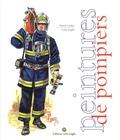 Daniel Lordey - Peintures de pompiers.