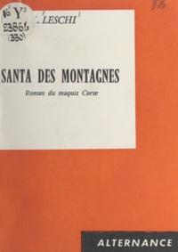 Daniel Louis Leschi et Jean Bourrilly - Santa des Montagnes.