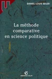 Daniel-Louis Seiler - La méthode comparative en science politique.