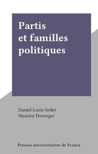 Daniel-Louis Seiler - Partis et familles politiques.