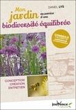 Daniel Lys - Mon jardin au service d'une biodiversité équilibrée - Conception, création, entretien.