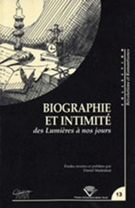 Daniel Madelénat - Biographie et intimité des Lumières à nos jours.
