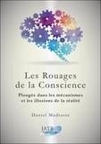 Daniel Madrasse - Les rouages de la conscience - Plongée dans les mécanismes et les illusions de la réalité.