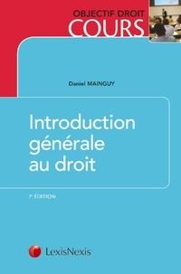 Daniel Mainguy - Introduction générale au droit.