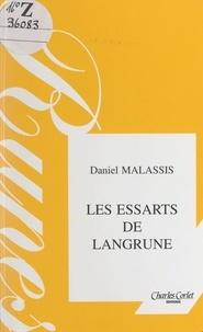 Daniel Malassis et Gilles Nadin - Les essarts de Langrune - Regards d'enfance à Saint-Aubin-sur-Mer, 1926-1940 : des Années folles à la Drôle de Guerre.