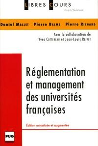 Daniel Mallet et Pierre Balme - Réglementation des managements des universités françaises.