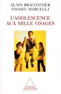 Daniel Marcelli et Alain Braconnier - L'adolescence aux mille visages.