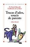 Daniel Marcelli et Guillemette de La Borie - Tracas d'ados, soucis de parents.