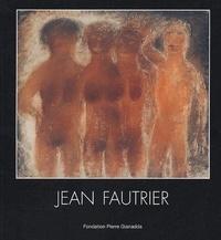 Daniel Marchesseau - Jean Fautrier.