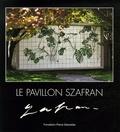 Daniel Marchesseau - Le Pavillon Szafran.