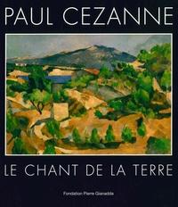 Daniel Marchesseau - Paul Cézanne - Le chant de la terre.