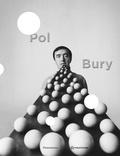 Daniel Marchesseau - Pol Bury - Instants donnés, 50 ans de sculpture.