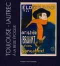 Daniel Marchesseau - Toulouse-Lautrec à la Belle Epoque - French Cancans, oeuvres graphiques, une collection privée.