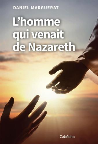 L'homme qui venait de Nazareth 5e édition
