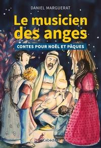 Le musicien des anges - Contes pour Noël et Pâques.pdf