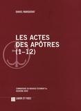 Daniel Marguerat - Les Actes des apôtres (1-12) - Commentaire du Nouveau Testament Va.