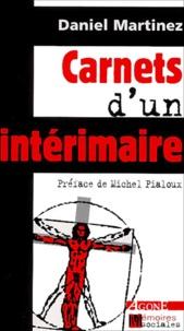 Daniel Martinez - Carnets d'un intérimaire.