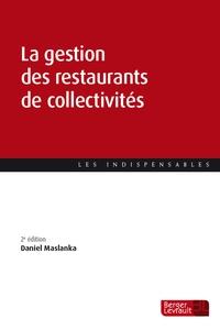 Daniel Maslanka - La gestion des restaurants de collectivités.