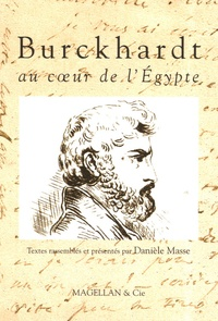 Daniel Masse - Burckhardt au coeur de l'Egypte.