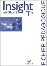 Daniel Masson et John Andrews - Anglais Tle Insight - Fichier pédagogique.