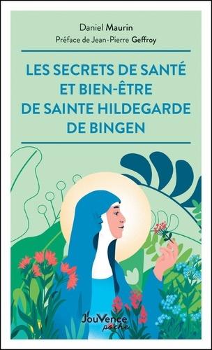 Les secrets de santé et bien-être de Sainte Hildegarde de Bingen