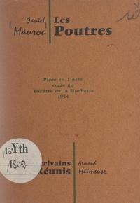 Daniel Mauroc et Georges Ladrey - Les poutres - Pièce en 1 acte, créée au théâtre de la Huchette en 1954.