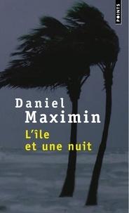 Daniel Maximin - L'île et une nuit.