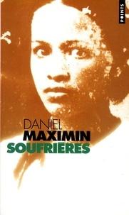 Daniel Maximin - Soufrières.