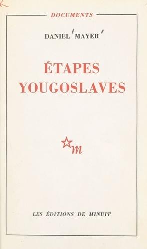 Étapes yougoslaves