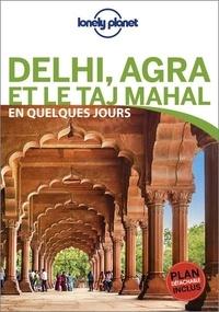 Daniel McCrohan et Bradley Mayhew - Delhi, Agra et le Taj Mahal en quelques jours. 1 Plan détachable
