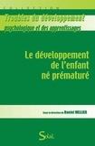 Daniel Mellier - Le développement de l'enfant né prématuré.