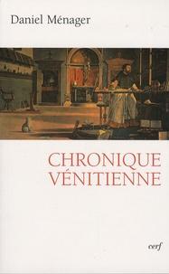 Daniel Ménager - Chronique vénitienne.