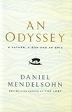 Daniel Mendelsohn - An Odyssey - A Father, a Son and an Epic.