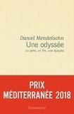 Daniel Mendelsohn - Une odyssée - Un père, un fils, une épopée.