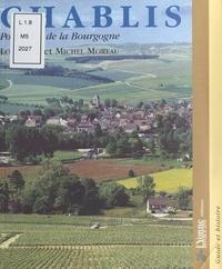 Daniel Mermet et  Office de Tourisme de Chablis - Chablis - Porte d'or de la Bourgogne.