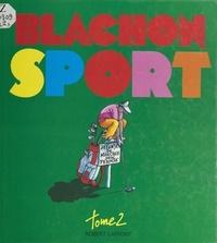 Daniel Mermet et Roger Blachon - Sport (2) - Citations et commentaires dénichés par Gilles Hugo.